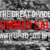 THE GREAT DIVIDE SUMMER SALE 2013